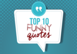 Top 10 Funny Quotes